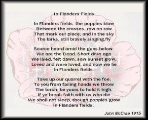 """In Flanders Field the poppies blow..."""